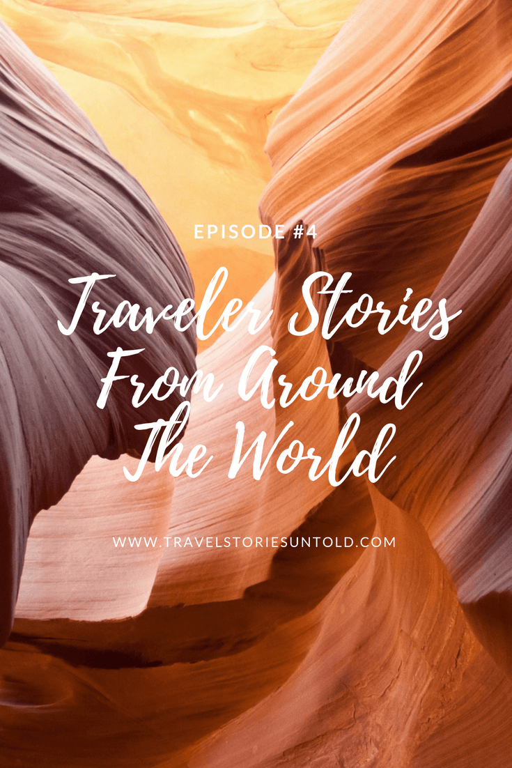 Traveler Stories From Around The World (1)