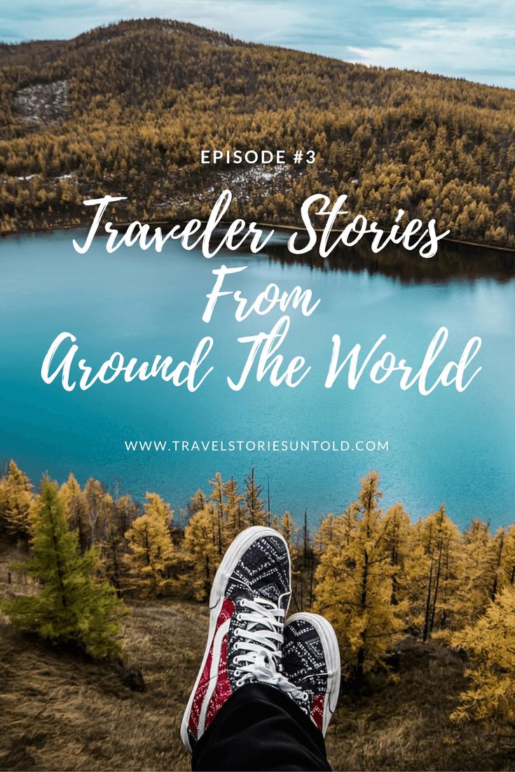 Traveler StoriesFromAround The World