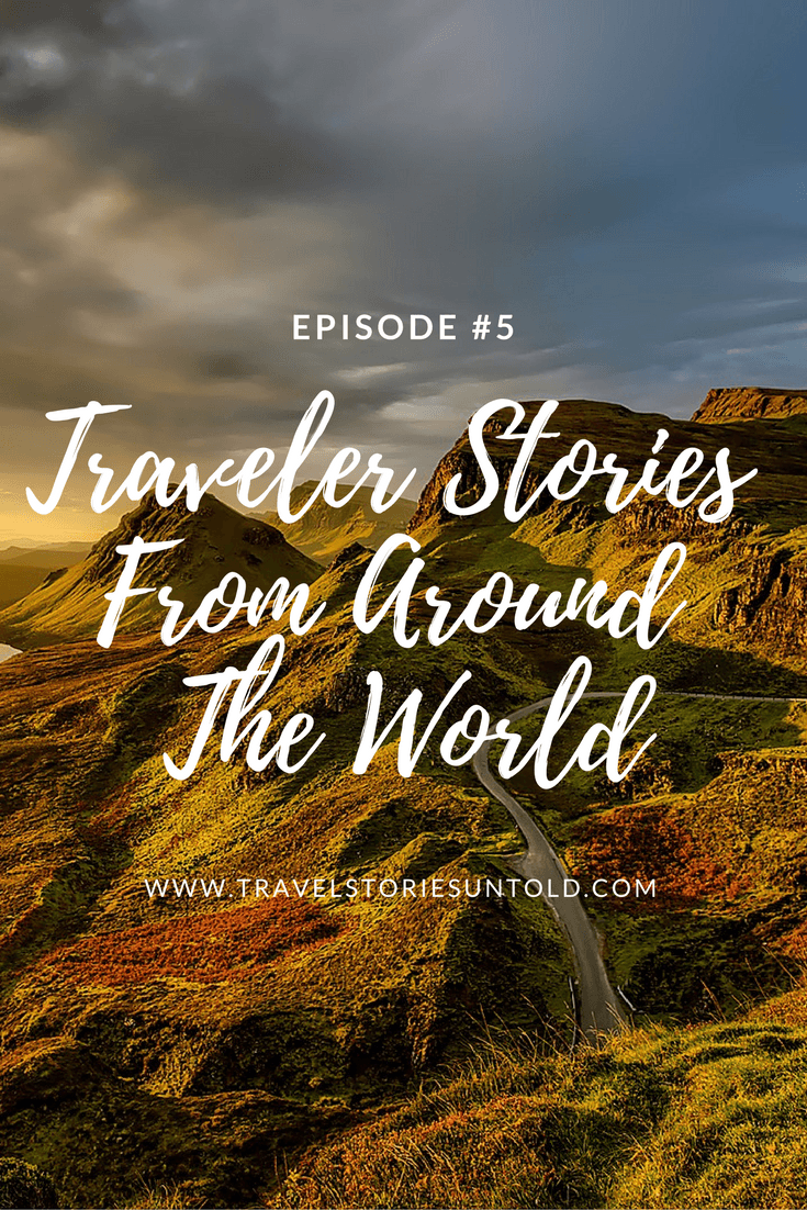 Traveler Stories FromAround The World (1)