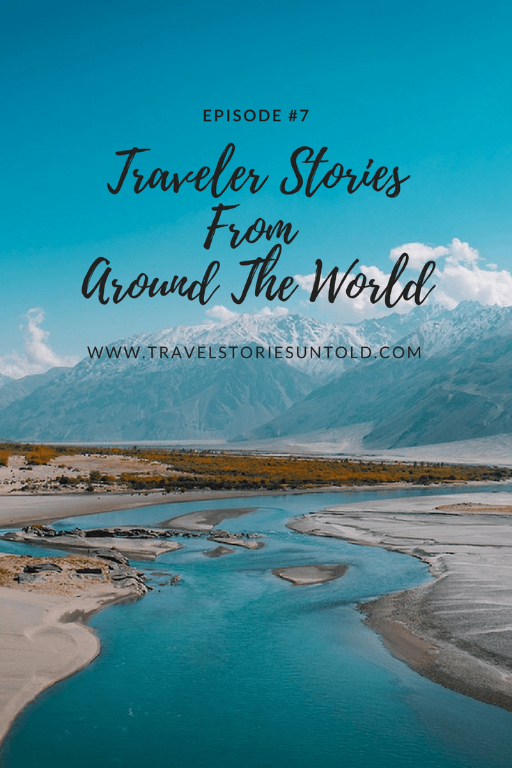 Traveler StoriesFrom Around The World (1)