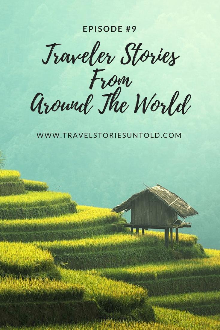 Traveler StoriesFromAround The World (1)