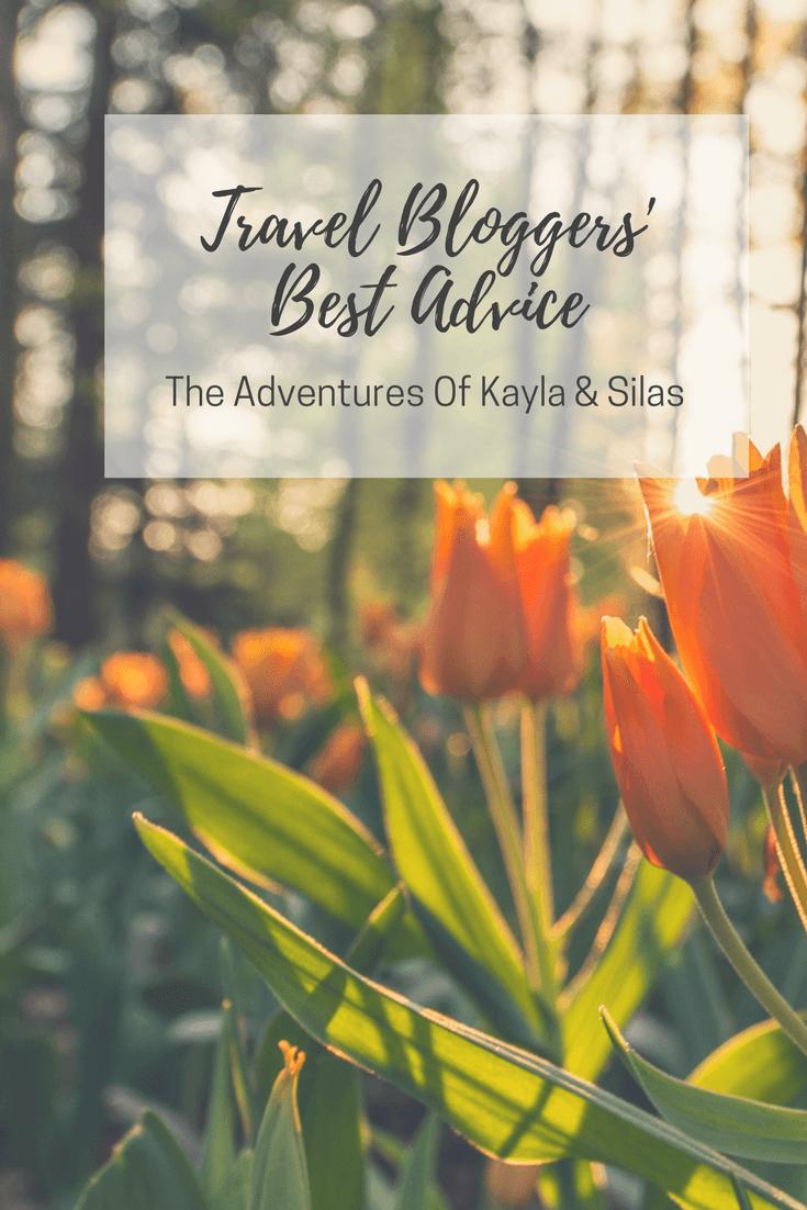 Travel Bloggers' Best Advice
